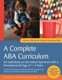 A Complete Aba Curriculum For Individuals On The Autism Spectrum With A Developmental Age Of 1 4 Years