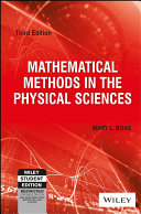 MATHEMATICAL METHODS IN THE PHYSICAL SCIENCES, 3RD ED