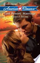 Last Resort Marriage