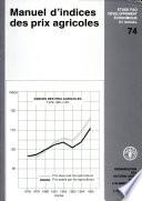 Manuel d indices des prix agricoles