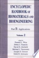 Encyclopedic Handbook of Biomaterials and Bioengineering  v  1 2  Applications
