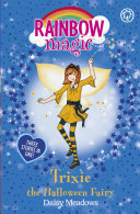 Trixie The Halloween Fairy : 1 bestselling series for girls aged 5 and...