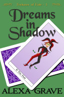 Dreams In Shadow (Fortunes Of Fate, 1) : a little fool? twelve-year-old tilly is the epitome...