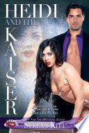 Heidi and the Kaiser  Fifty Shades Boss Secretary Romance