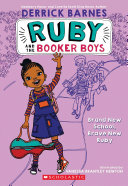 Brand New School, Brave New Ruby (Ruby and the Booker Boys #1) Book