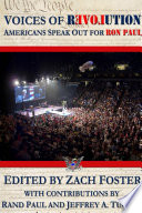 VOICES OF REVOLUTION  Americans Speak Out For Ron Paul
