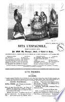 Rita l'espagnole drame en quatre actes par MM. Ch. Desnoyer, Boule et Chabot de Bouin