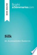 Silk by Alessandro Baricco  Book Analysis