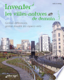 Inventer les villes natures de demain