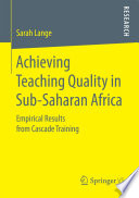 Achieving Teaching Quality in Sub Saharan Africa