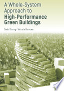 A Whole System Approach to High Performance Green Buildings