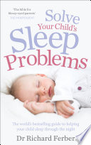 Solve Your Child s Sleep Problems