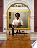 Gods Child # 1