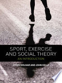 illustration Sport, Exercise and Social Theory, An Introduction