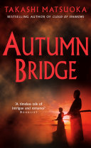 Autumn Bridge Cloud Of Sparrows Castle A Beautiful