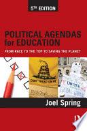 Political Agendas for Education
