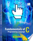 FUNDAMENTALS OF C PROGRAMMING LANGUAGE
