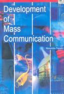 Development of Mass Communication