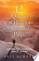 12 Qualities of Highly Successful People