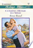 Coming Home To Wed : to his family's island home. there's no...