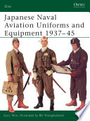 Japanese Naval Aviation Uniforms and Equipment 1937?45
