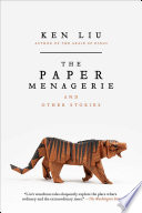 The Paper Menagerie and Other Stories Book PDF