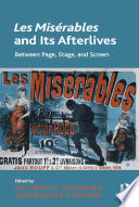 Les Mis  rables and Its Afterlives