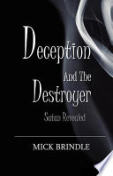 download ebook deception and the destroyer: satan exposed pdf epub