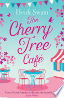 Ebook The Cherry Tree Cafe Epub Heidi Swain Apps Read Mobile