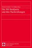 Die NS-Strafjustiz und ihre Nachwirkungen