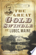 The Great Gold Swindle of Lubec  Maine