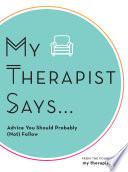 My Therapist Says Book PDF