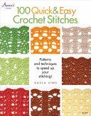 100 Quick   Easy Crochet Stitches