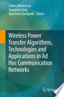 Wireless Power Transfer Algorithms  Technologies and Applications in Ad Hoc Communication Networks