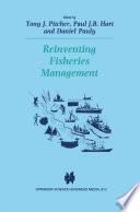Reinventing Fisheries Management