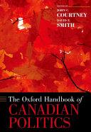 The Oxford Handbook of Canadian Politics