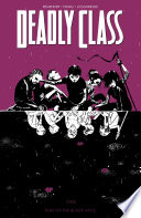 Deadly Class Vol  2  Kids Of The Black Hole