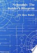 Nehemiah The Builder S Blueprint