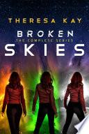 Broken Skies Trilogy Box Set