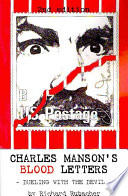 Charles Manson s Blood Letters