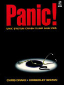 Panic  UNIX System Crash Dump Analysis