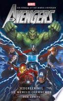 Avengers Iedereen Wil De Wereld Overnemen