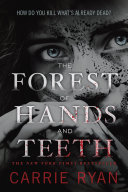 download ebook the forest of hands and teeth pdf epub