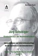 Jürg Schubiger: Kinderliteratur der Nachdenklichkeit