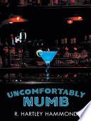 Uncomfortably Numb