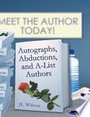 Autographs  Abductions  and A list Authors
