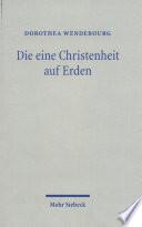 Die eine Christenheit auf Erden