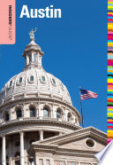 Insiders' Guide® to Austin In Depth Travel And Relocation Information To Texas S State