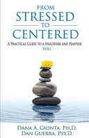 From Stressed to Centered
