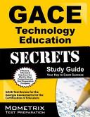 GACE Technology Education Secrets Study Guide